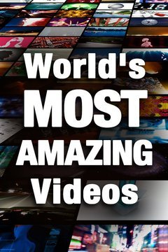 World's Most Amazing Videos
